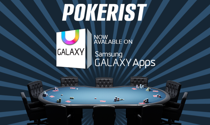 Pokerist Texas Poker Is Now On Samsung Galaxy App Store